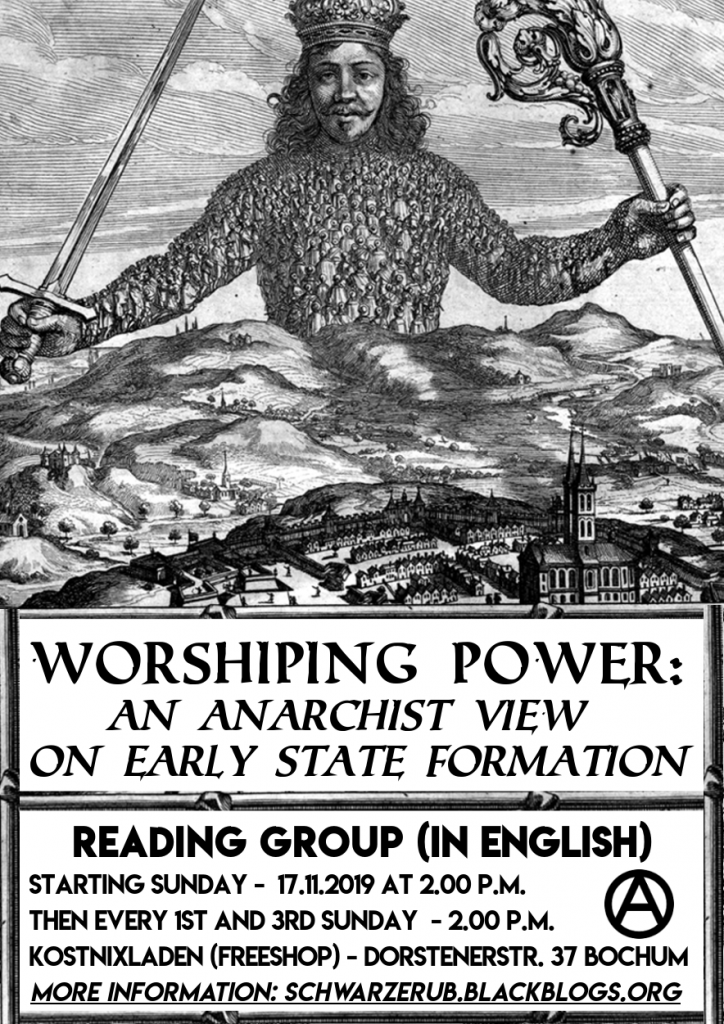 Reading Group: Worshiping Power – An Anarchist View on early State Formation